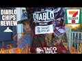 Taco Bell® | Diablo Tortilla Chips Review! | 7-Eleven Exclusive