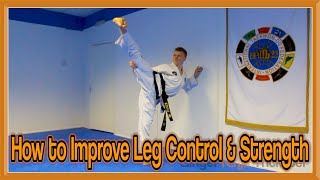 Taekwondo Kicking Drills | Kicking Control and Leg Strength