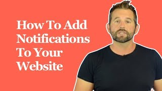 How To Add Notifications To Your Website