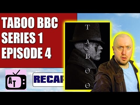 Taboo BBC/FX Episode 4 Review 8/10 | Aerial Telly #107