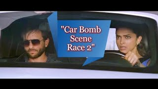 Car bomb scene Race 2 movie [ Saif Ali Khan Safe Deepika Padukone of car bomb blast ] Full HD