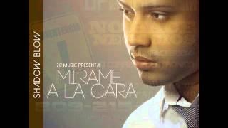 Shadow Blow - Mirame A La Cara (Prod. Ac3 & Shadow)