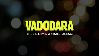 After Watching this Video you will Fall in Love with Vadodara