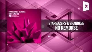 Stargazers & Shanokee - No Remorse (Amsterdam Trance / Raz Nitzan Music)