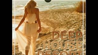 The Very Best Of Deep House 2017 - Deep House Resort 2017