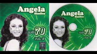 ANGELA SIMILEA - ANII 70 vol 2 - Full album - 2007