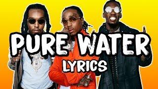 Mustard, Migos - Pure Water (Lyrics)