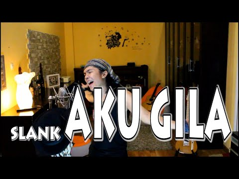 Slank - Aku Gila (cover)
