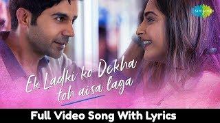 Ek Ladki Ko Dekha Toh Aisa Laga Lyrics   Full Title Song   Sonam   Rajkummar   Darshan   Rochak