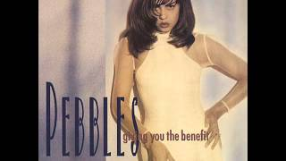 Pebbles - Giving You The Benefit (The VenRose Minute Or Two Chorus Mix)