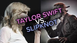 Taylor Swift vs. Slipknot - How You Get the Memories