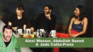 Alexi Wasser, Abdullah Saeed & Jade Catta-Preta | Getting Doug with High