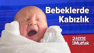 Bebeklerde Kabızlık - 5 Hata 5 Doğru | Bebek Sağlığı ve Bakımı | İki Anne Bir Mutfak