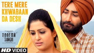 Tere Mere Khwabaan Da Desh: Toofan Singh | Ranjit Bawa, Shipra Goyal |