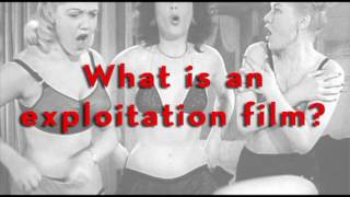EXPLOITATION FILM SCHOOL || Class 1 :: What is Exploitation?
