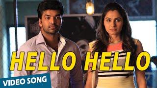Official: Hello Hello Video Song | Valiyavan | Jai | Andrea Jeremiah | D.Imman
