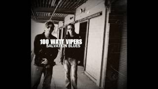 100 Watt Vipers - SALVATION BLUES (2017 - Full Album)
