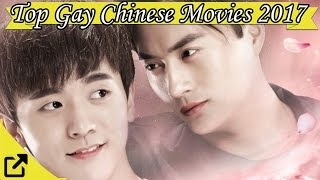 Top 20 Gay Chinese Movies 2017