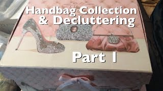 Handbag Collection/Decluttering Part 1  👜Rosa