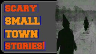 5 Chilling 'SMALL TOWN' True Horror Stories!