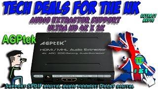 Tech Checker #81 AGPtek HDMI /MHL Audio Extractor Support Ultra HD 4K x 2K /ARC / TOSLINK/SPDIF