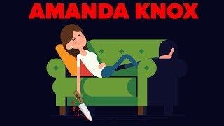 Who Is Amanda Knox and Is She Innocent?