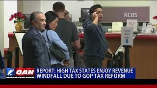 High Tax States Enjoy Revenue Windfall Due to GOP Tax Reform