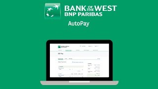 How to Set Up Automatic Payments with Bank of the West