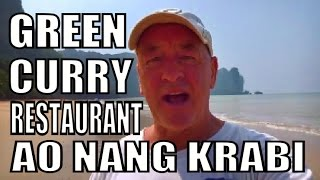 Ao Nang Krabi & The Green Curry Restaurant Thailand with Geoff Carter.