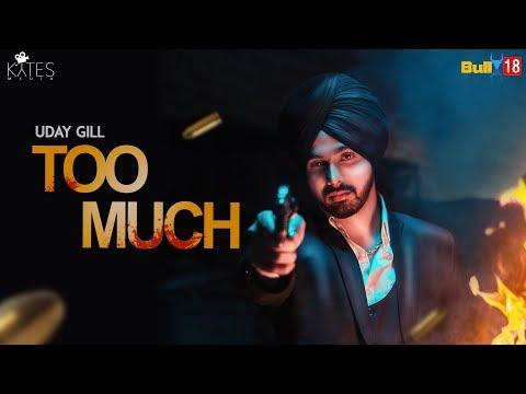 Xxx Mp4 Too Much UDAY GILL I Latest Punjabi Songs 2019 KYTES MEDIA 3gp Sex