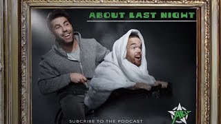 ABOUT LAST NIGHT Podcast!