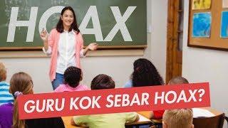 "18 Hoax Yang Diajarkan Oleh ""Oknum"" Guru Di Indonesia"