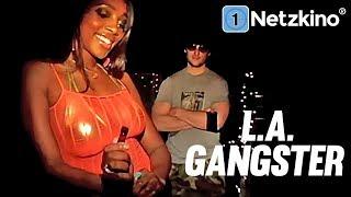 L.A. Gangster (ganze Filme auf Deutsch anschauen in voller Länge, kompletter Film auf Deutsch)