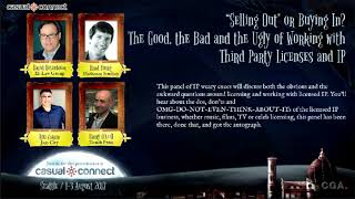 The Good, the Bad and the Ugly of Working with Third Party Licenses and IP | Panel