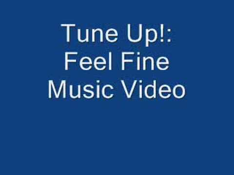 Tune Up Feel Fine Lyrics