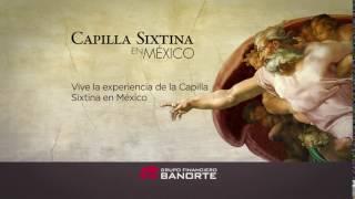 Capilla Sixtina Banorte