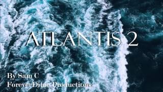 Atlantis 2 /// Original Music [2017]