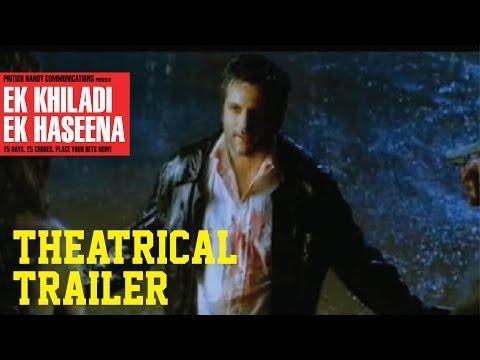 Ek Khiladi Ek Haseena Theatrical Trailer