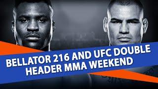 Bellator 216 Predictions + Velasquez vs Ngannou Predictions + UFC Fight Night Picks | LoBag