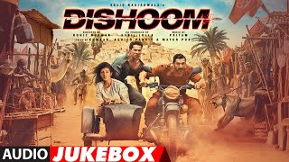 DISHOOM MOVIE SONGS | AUDIO JUKEBOX | John Abraham | Varun Dhawan | Jacqueline Fernandez | Pritam