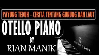 Payung Teduh - Cerita Tentang Gunung dan Laut Piano Cover Tutorial by Otello Piano + Lyrics (cc)