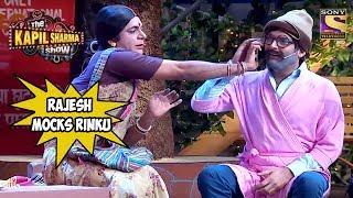 Rajesh Arora Mocks Rinku Devi - The Kapil Sharma Show