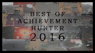 Best of Achievement Hunter 2016 (720p)