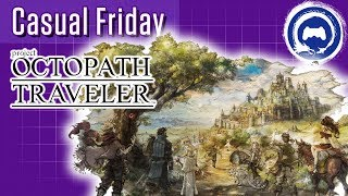 Project Octopath Traveler | CASUAL FRIDAY | Stream Four Star