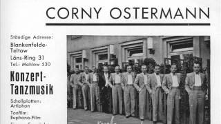 Corny Ostermann / Schuricke - Wer verliebt ist, braucht Musik (1940)
