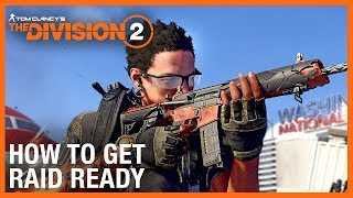 The Division 2: Operation Dark Hours – How to Get Raid Ready | Ubisoft [NA]