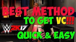 WWE 2K17 Tutorial - FASTEST & EASIEST Way To EARN/GET VC In The Game!!! BEST Method!!