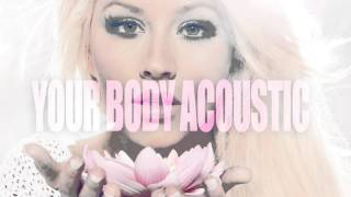Christina Aguilera - Your Body (Acoustic)