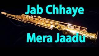 Jab Chaye Mera Jadoo    Asha Bhosle   Lootmaar    Instrumental   Saxophone Cover 
