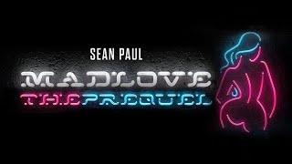 Sean Paul, David Guetta - Mad Love Feat. Becky G (Audio)
